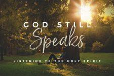 God Stills Speaks: Holy Spirit Nudging
